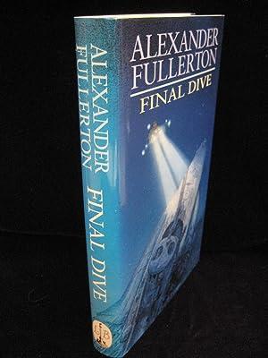 Final Dive: Fullerton, Alexander