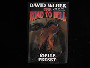 The Road to Hell: Weber, David & Joelle Presby
