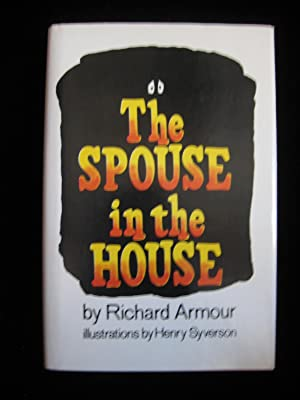 THE SPOUSE IN THE HOUSE