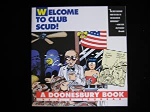 Welcome to Club Scud!: A Doonesbury Book