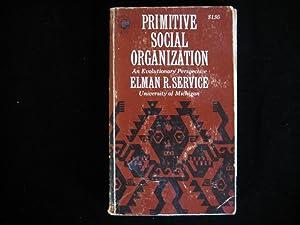 Primitive Social Organization: Service, Elman R.