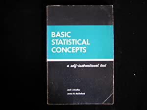 Basic Statistical Concepts: Bradley, Jack L.,