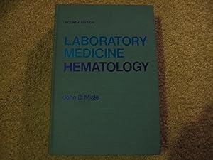 Laboratory Medicine: Hematology: Miale, John B.