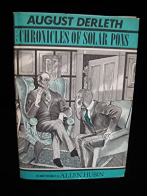 THE CHRONICLES OF SOLAR PONS: Derleth, August