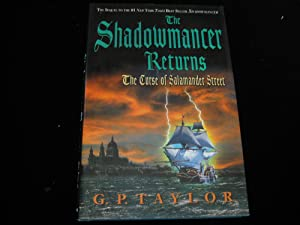 The Shadowmancer Returns: The Curse of Salamander: Taylor, G. P.