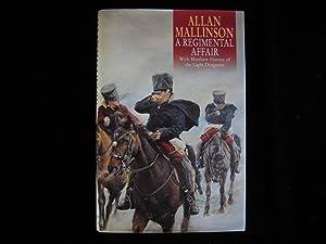 A REGIMENTAL AFFAIR: Mallinson, Allan