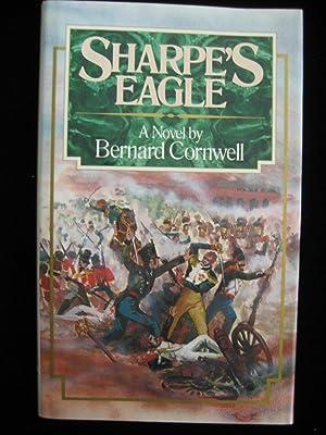 SHARPE'S EAGLE: Cornwell, Bernard