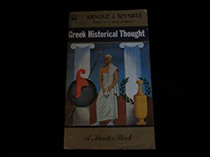 Greek Historical Thought: Toynbee, Arnold J.