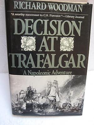DECISION AT TRAFALGAR: Woodman, Richard