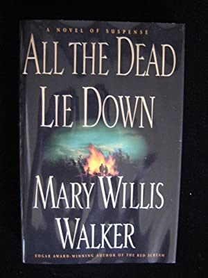 All the Dead Lie Down: Walker, Mary Willis