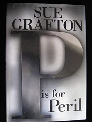 P IS FOR PERIL (Kinsey Millhone Mystery Ser.): GRAFTON, SUE