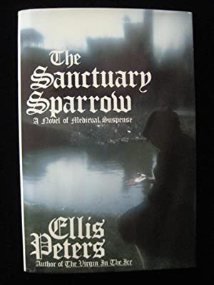 Sanctuary Sparrow: The Seventh Chronicle of Brother Cadfael: Peters, Ellis