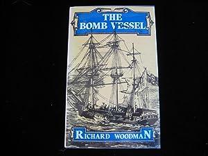 The Bomb Vessel: Woodman, Richard