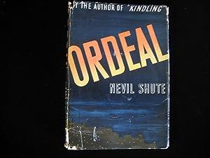 ORDEAL: Shute, Nevil