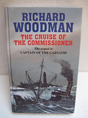 THE CRUISE OF THE COMMISSIONER: Woodman, Richard