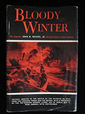 BLOODY WINTER: Waters, John M. Captain
