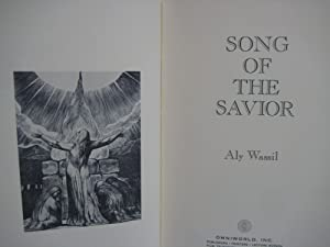 SONG OF THE SAVIOR: Wassil, Aly, Illustrated by Blake, William