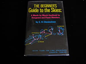 The Beginner's Guide to the Skies: A: Cleminshaw, Clarence H.