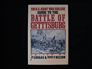 The U.s Army War College Guide to the Battle of Gettysburg