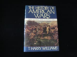 The History of American Wars: From Colonial Times to World War I