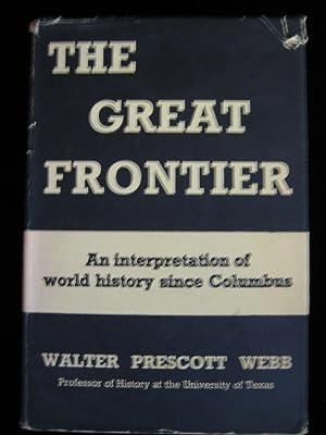 The Great Frontier: Webb, Walter Prescott