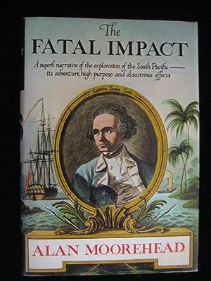 THE FATAL IMPACT: Moorehead, Alan