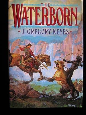 The Waterborn: Keyes, J. Gregory