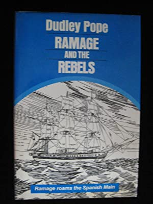 RAMAGE AND THE REBELS: Pope, Dudley