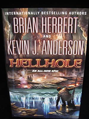 Hellhole: Herbert, Brian and Anderson, Kevin J.;