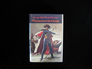 Flashman at the Charge: Fraser, George MacDonald