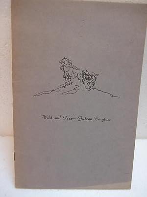 Wild and Free: Dobie, J. Frank