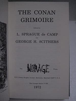 THE CONAN GRIMOIRE: De Camp, L. Sprague and George H. Scithers