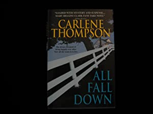 ALL FALL DOWN: Thompson, Carlene
