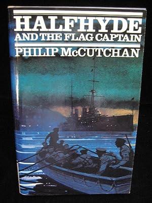 HALFHYDE AND THE FLAG CAPTAIN: McCutchan, Philip