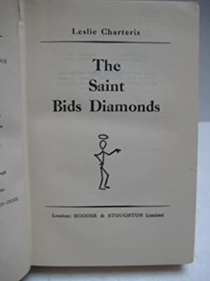 THE SAINT BIDS DIAMONDS: Charteris, Leslie