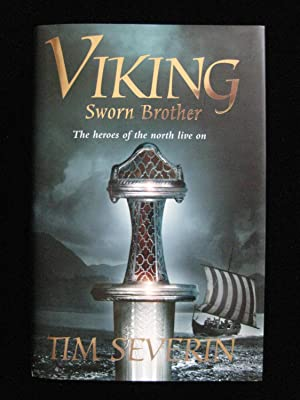 VIKING: Sworn Brother : The Heroes of the North Live On: Severin, Timothy
