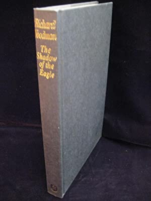THE SHADOW OF THE EAGLE: Woodman, Richard