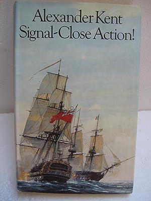 SIGNAL-CLOSE ACTION: Kent, Alexander