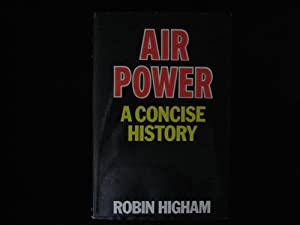 AIR POWER: A Concise History