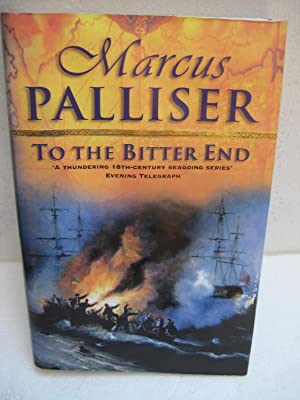 TO THE BITTER END: Palliser, Marcus