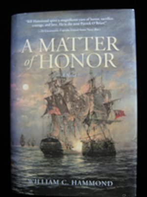 A Matter of Honor: Hammond, William C.