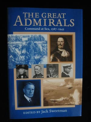 The Great Admirals: Command at Sea, 1587-1945