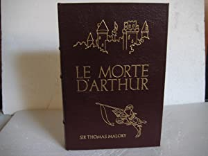 LE MORTE D'ARTHUR, Vol. Two: Malory, Sir Thomas