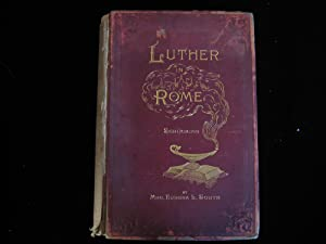 Luther in Rome; or, Corradind, the Last of the Hohenstaufen: Schucking, Levin