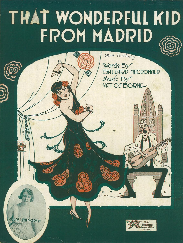 That Wonderful Kid From Madrid: Ballard MacDonald & Nat Osborne