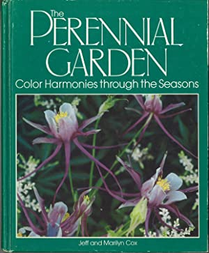 The Perennial Garden Color Harmonies through the Seasons