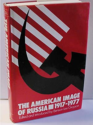 The American Image of Russia 1917-1977