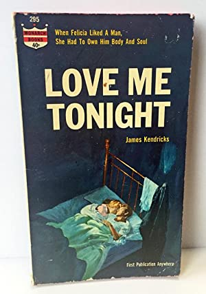 Love Me Tonight: Kendricks, James