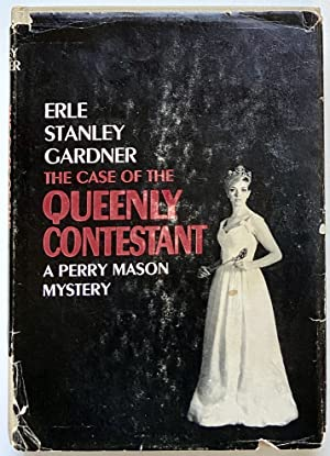 Case of the Queenly Contestant, The: Gardner, Erle Stanley