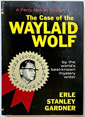 Case of the Waylaid Wolf, The: Gardner, Erle Stanley